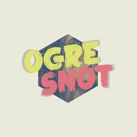 OgreSnot